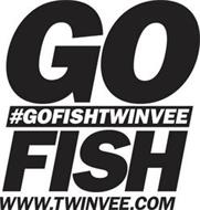 GO FISH #GOFISHTWINVEE WWW.TWINVEE.COM