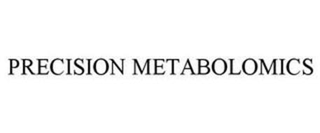 PRECISION METABOLOMICS