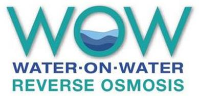 WOW WATER-ON-WATER REVERSE OSMOSIS