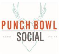 PUNCH BOWL SOCIAL FOOD DRINK
