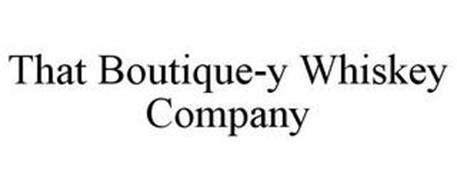 THAT BOUTIQUE-Y WHISKEY COMPANY
