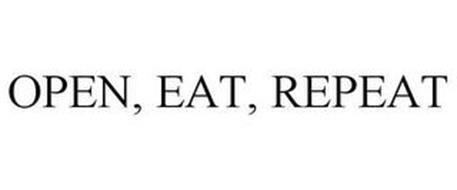OPEN, EAT, REPEAT
