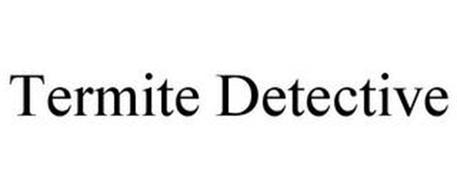 TERMITE DETECTIVE