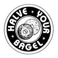 HALVE YOUR BAGEL