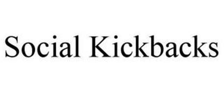 SOCIAL KICKBACKS