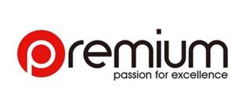 PREMIUM PASSION FOR EXCELLENCE