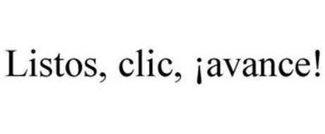 LISTOS, CLIC, ¡AVANCE!