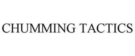 CHUMMING TACTICS