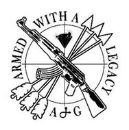 ARMED WITH A LEGACY A&G