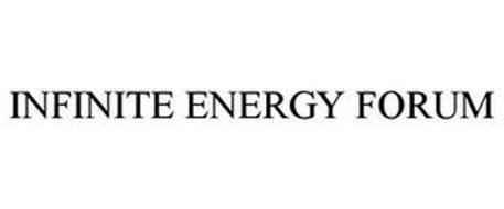 INFINITE ENERGY FORUM