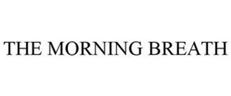 THE MORNING BREATH