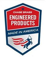 CHASE BRASS ENGINEERED PRODUCTS MADE IN AMERICA