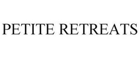 PETITE RETREATS