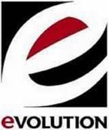 E EVOLUTION