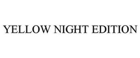 YELLOW NIGHT EDITION