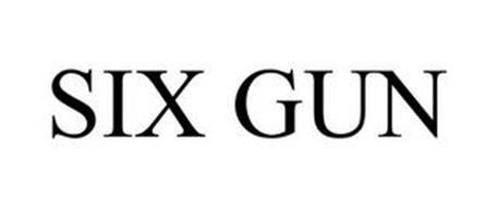 SIX GUN