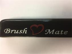 BRUSH MATE