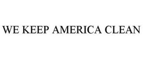 WE KEEP AMERICA CLEAN