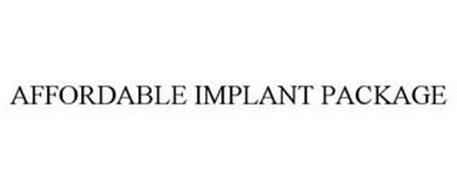 AFFORDABLE IMPLANT PACKAGE
