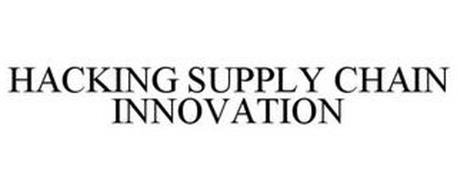 HACKING SUPPLY CHAIN INNOVATION