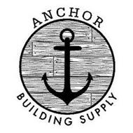 ANCHOR BUILDING SUPPLY