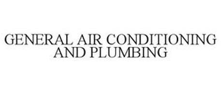 GENERAL AIR CONDITIONING AND PLUMBING