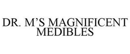 DR. M'S MAGNIFICENT MEDIBLES