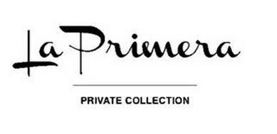 LA PRIMERA PRIVATE COLLECTION