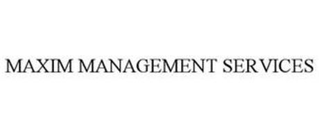 MAXIM MANAGEMENT SERVICES