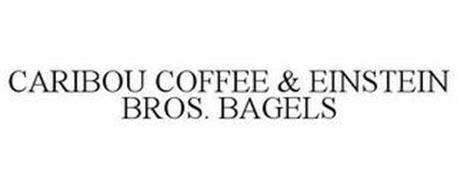 CARIBOU COFFEE & EINSTEIN BROS. BAGELS