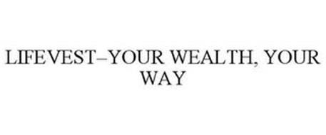LIFEVEST-YOUR WEALTH, YOUR WAY