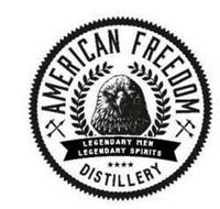 AMERICAN FREEDOM DISTILLERY LEGENDARY MEN LEGENDARY SPIRITS