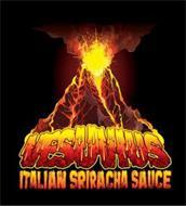 VESUVIUS ITALIAN SRIRACHI SAUCE