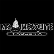 MR. MESQUITE TAQUERIA