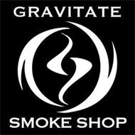 GRAVITATE SMOKE SHOP