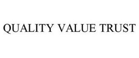 QUALITY VALUE TRUST