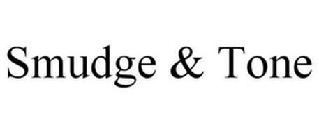 SMUDGE & TONE