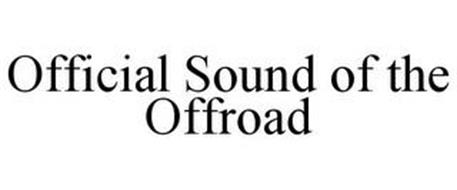 OFFICIAL SOUND OF THE OFFROAD
