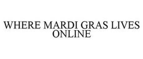 WHERE MARDI GRAS LIVES ONLINE