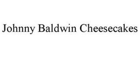 JOHNNY BALDWIN CHEESECAKES