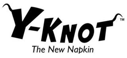 Y-KNOT THE NEW NAPKIN