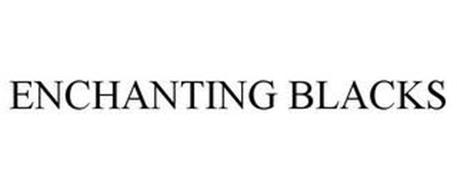 ENCHANTING BLACKS