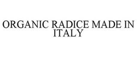 ORGANIC RADICE MADE IN ITALY