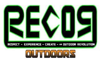 RECOR RESPECT - EXPERIENCE - CREATE - AN OUTDOOR REVOLUTION OUTDOORS