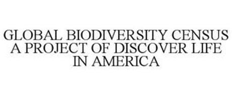 GLOBAL BIODIVERSITY CENSUS A PROJECT OFDISCOVER LIFE IN AMERICA