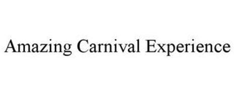 AMAZING CARNIVAL EXPERIENCE