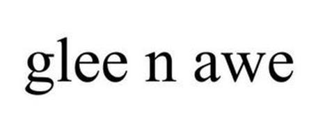 GLEE N AWE