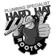 HARD HAT ROOTER PLUMBING SPECIALIST