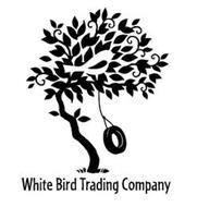 WHITE BIRD TRADING COMPANY