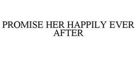 PROMISE HER HAPPILY EVER AFTER